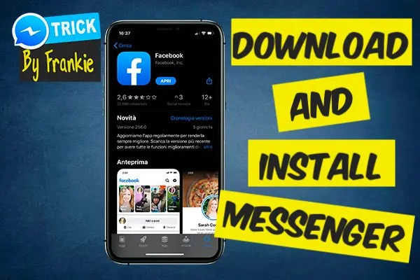 How Can You Install Facebook Messenger on iPhone and Android?